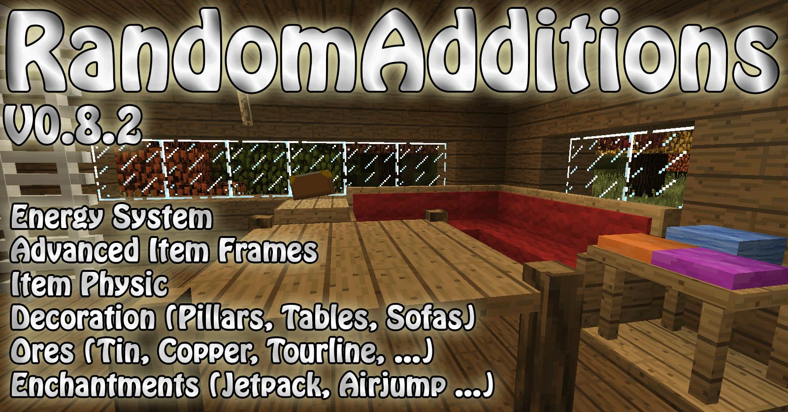 RANDOM ADDITIONS- Новая мебель [1.7.10] [1.6.4] [1.6.2] [1.5.2]