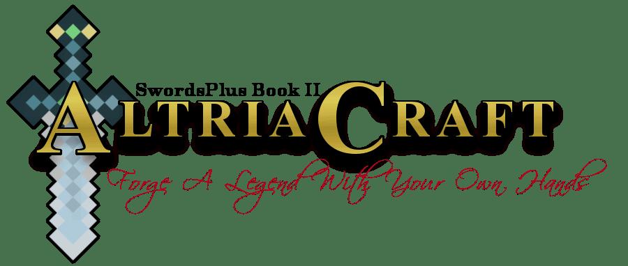 [1.5.2] AltriaCraft - Мечи! Руды! Мобы!